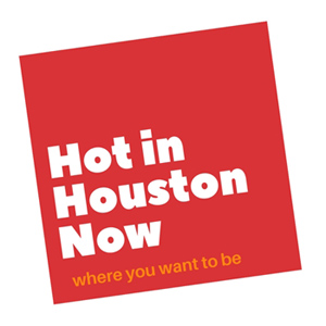 Hot in Houston Now